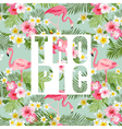 Tropical Flowers and Leaves Tropical Flamingo vector image