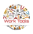 Work tools poster of carpentry repair instruments vector image