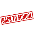 back to school red square grunge stamp on white vector image