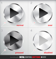 Set of four positions of Circle Metal Play Button vector image
