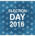 Election day poster 2016 USA vector image