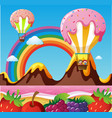 fantacy land with canday balloons and fruits on vector image