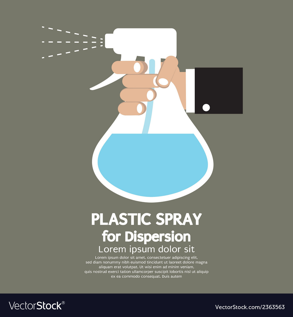 Plastic spray for dispersion vector