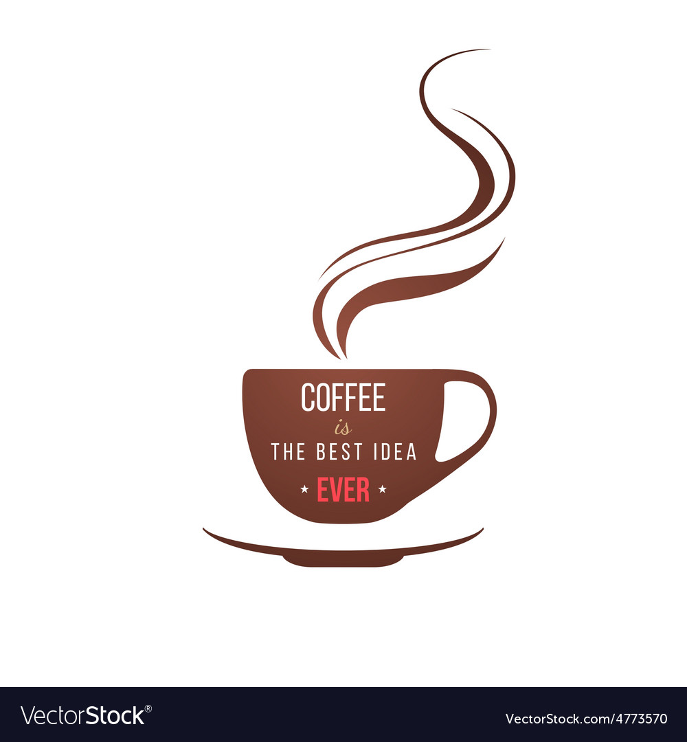 Coffe cup with type design vector