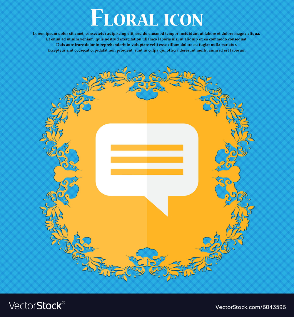 Speech bubble chat think floral flat design on a vector
