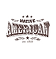 native american company label vector image