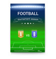 poster template of football championship night vector image