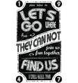 Vintage Slogan Man T shirt Graphic Design vector image