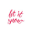 let it snow text vector image