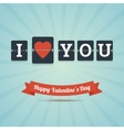 I Love You - Happy Valentines Day greeting card vector image