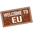 welcome to eu stamp vector image