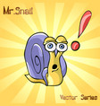 mr snail with surprisingly vector image