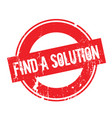 find a solution rubber stamp vector image vector image