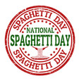National spaghetti day grunge rubber stamp vector image