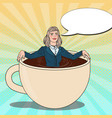pop art business woman relaxing in coffee cup vector image vector image