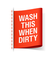 wash this when dirty laundry tag vector image