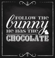 Easter follow the bunny blackboard vector image
