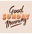 Good morning Sunday vector image