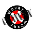 worry rubber stamp vector image