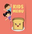 kids menu boy and girl slice bread vector image