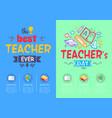best teacher ever award on vector image