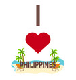 i love philippines travel palm summer lounge vector image