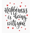 Happiness is being with you quote typography vector image
