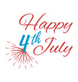 happy 4 th july greeting card vector image