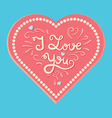 Valentine and wedding love card vector image