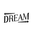 dream - isolated hand drawn lettering vector image