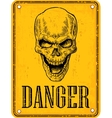 Skull on sign danger Black vintage vector image