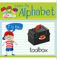 Flashcard letter T is for toolbox vector image