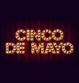 cinco de mayo poster carnival glowing vector image