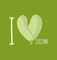 I love Zucchini Heart of green courgettes vector image
