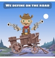 Cartoon character of Wild West define on the road vector image