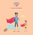 my dad is superhero concept in flat design vector image