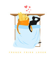 Lover french fries I love food Fastfood and man vector image