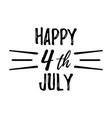hhappy 4 th july greeting card vector image