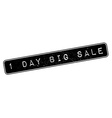 1 day big sale rubber stamp vector image