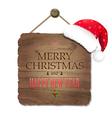 Wooden Sing With Santa Claus Cap vector image