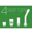 4 drip tips set vector image