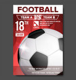 soccer poster sport event announcement vector image