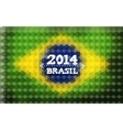 Background with Brasil Flag 2014 Brasil Lettering vector image vector image