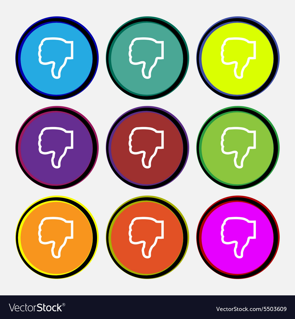 Dislike icon sign nine multi colored round buttons vector