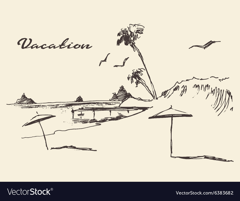 Drawn vacation poster seaside view beach sketch vector