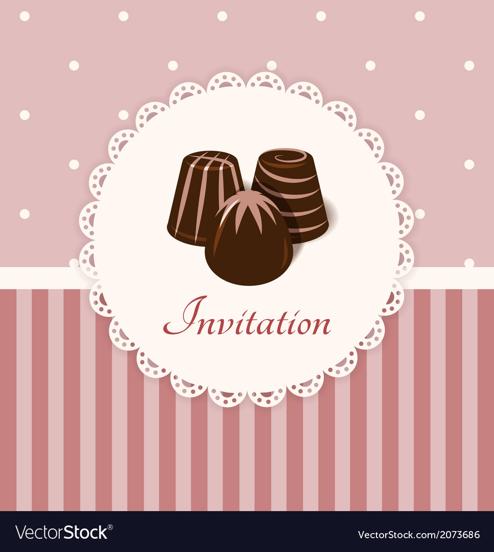 Vintage invitation card with chocolate candies vector