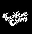 thanksgiving day lettering greeting card vector image