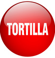 tortilla red round gel isolated push button vector image