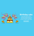 birthday cake banner horizontal concept vector image