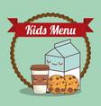 kids menu milk cookies and cup coffee vector image